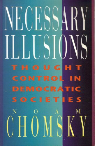 9780887845192: Necessary Illusions : Thought Control in Democratic Societies