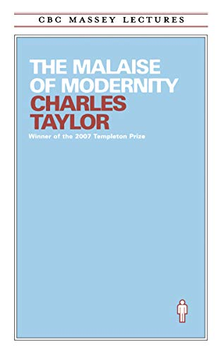 9780887845208: The Malaise of Modernity (Cbc Massey Lectures Series)
