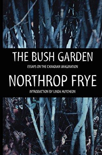 9780887845727: The Bush Garden: Essays on the Canadian Imagination