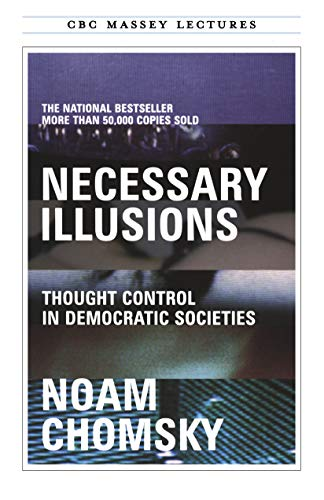 9780887845741: Necessary Illusions: Thought Control in Democratic Societies (Cbc Massey Lecture)