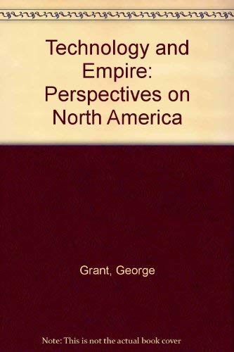Technology and Empire : Perspectives on North America