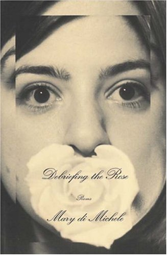 9780887846236: Debriefing the rose: Poems