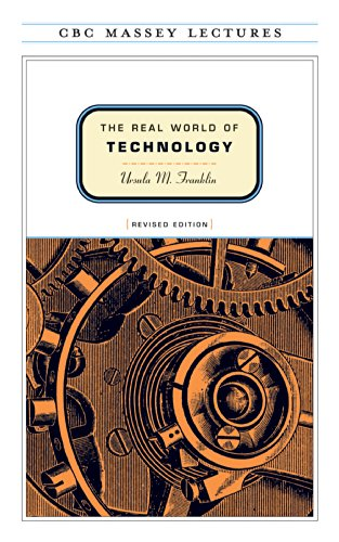 9780887846366: The Real World of Technology (CBC Massey Lectures series) Revised Edition