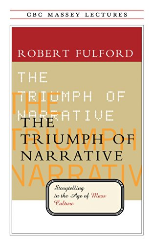 Triumph Of Narrative, The Storytelling in the Age of Mass Culture