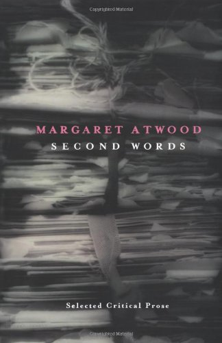 9780887846540: Second Words: Selected Critical Prose