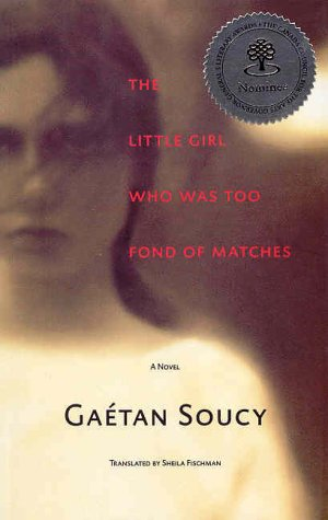 9780887846557: The little girl who was too fond of matches: A novel