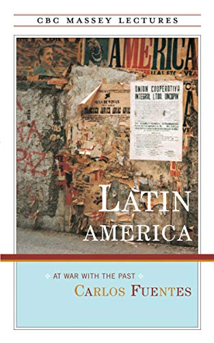 9780887846656: Latin America: At War With the Past (Cbc Massey Lectures Series)