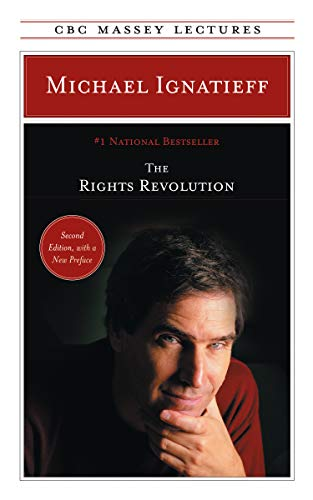 9780887847622: The Rights Revolution (CBC Massey Lecture)