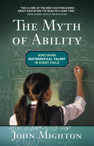 9780887847677: Myth of Ability: Nurturing Mathematical Talent in Every Child