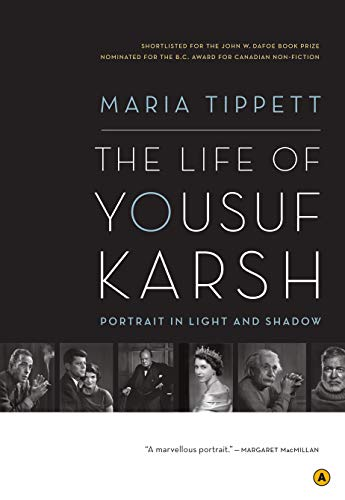 9780887848056: The Life of Yousuf Karsh: Portrait in Light and Shadow