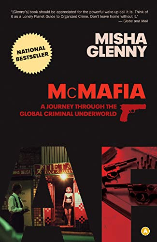 9780887848186: [(McMafia: A Journey Through the Global Criminal Underworld )] [Author: Misha Glenny] [Apr-2009]