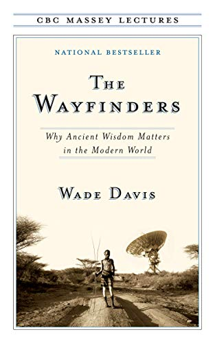 9780887848421: The Wayfinders: Why Ancient Wisdom Matters in the Modern World