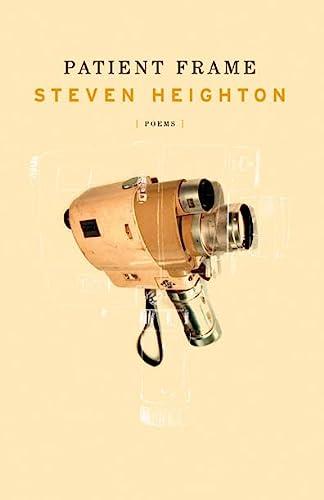 Patient Frame: Steven Heighton