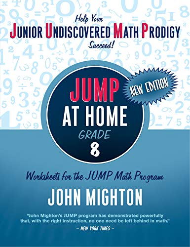 9780887849664: JUMP at Home, Grade 8: Worksheets for the JUMP Math Program (Jump (Junior Undiscovered Math Prodigy))
