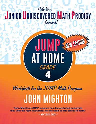 9780887849770: JUMP at Home, Grade 4: Worksheets for the JUMP Math Program (Jump (Junior Undiscovered Math Prodigy))