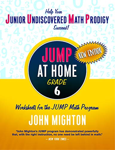 9780887849794: JUMP at Home, Grade 6: Worksheets for the JUMP Math Program (Jump (Junior Undiscovered Math Prodigy))