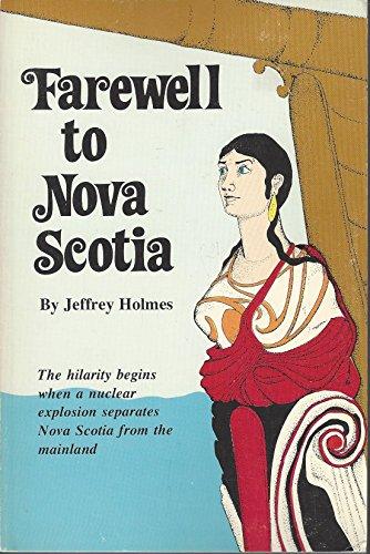 9780887900907: Farewell to Nova Scotia