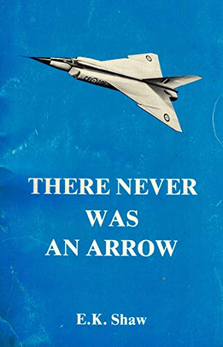 9780887910203: There never was an Arrow