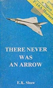 9780887910258: There Never Was an Arrow