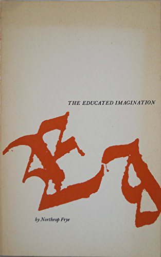 9780887940392: The educated imagination.
