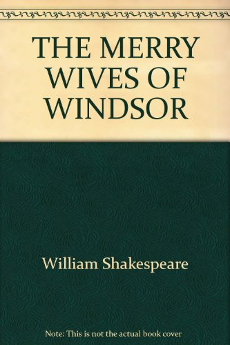 The Merry Wives of Windsor: Stratford Festival: William Shakespeare