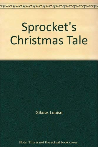 9780887941696: Sprocket's Christmas Tale