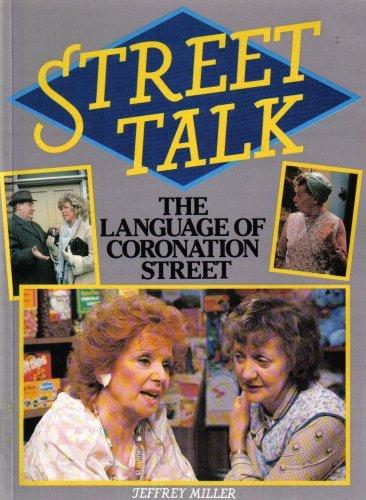 9780887943126: Street Talk : The Language of Coronation Street