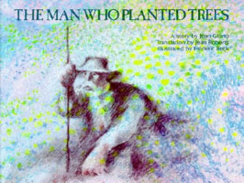 The man who planted trees: Giono, Jean