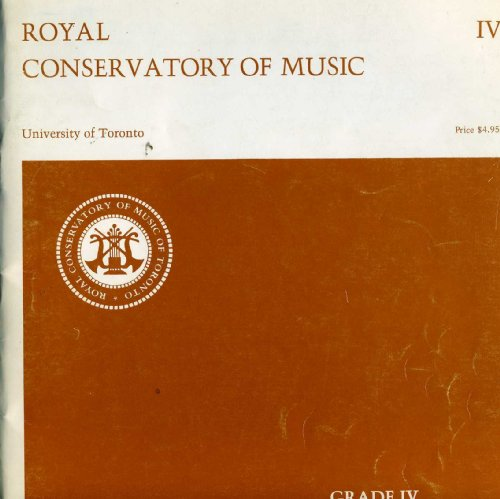 9780887970160: Royal Conservatory of Music University of Toronto Grade IV Pianoforte Examination