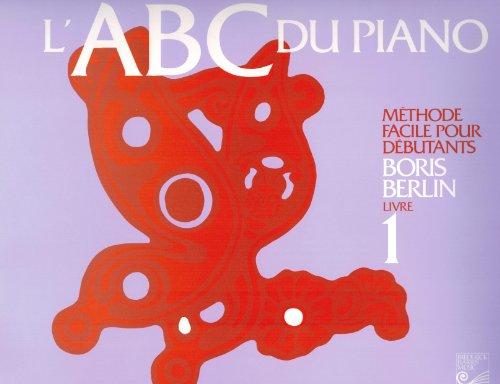 9780887972560: L'ABC du piano Livre 1