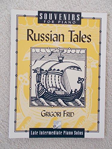 9780887975172: Russian Tales : Souvenirs For Piano : Late Intermediate Piano Solos