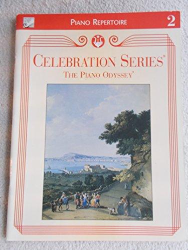 9780887977329: The Piano Odyssey Piano Repertoire 2 (Celebration Series)