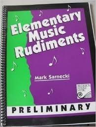 Elementary Music Rudiments: Preliminary: Mark Sarnecki
