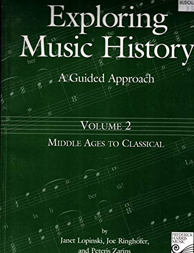 Volume 2: Middle Ages to Classical: A: Janet Lopinski, Joe