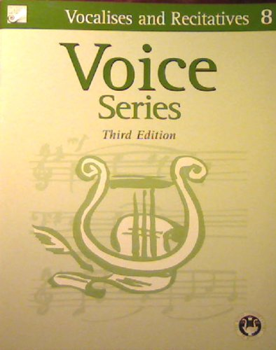 VOCALISES AND RECITATIVE 8, VOICE SERIES, THIRD EDITION: Achievement Program