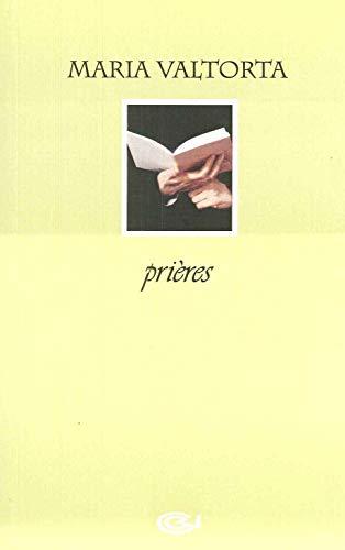 Prières Maria Valtorta (French Edition): Valtorta, Maria