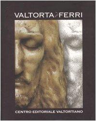 9780887987137: Valtorta et Ferri