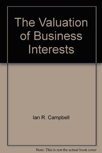 The Valuation of Business Interests: Ian R. Campbell,
