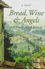 9780888012135: Bread, Wine and Angels