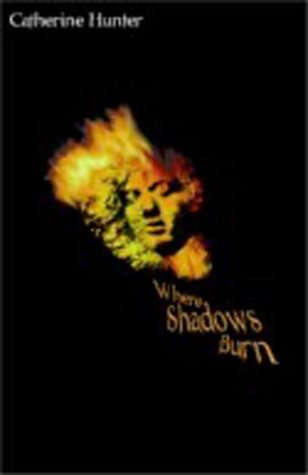 9780888012319: Where Shadows Burn