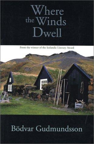 Where the Winds Dwell: Gudmundsson, B�dvar
