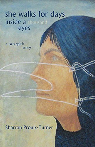9780888013262: She Walks for Days Inside a Thousand Eyes: A Two-Spirit Story