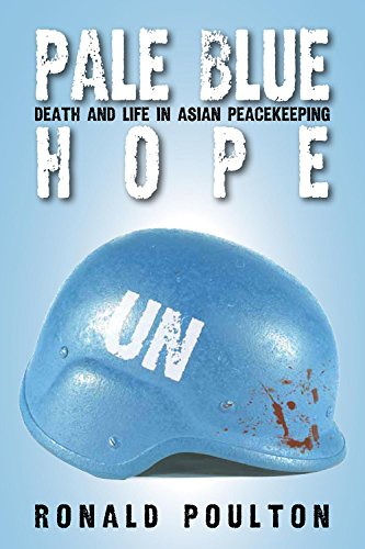 9780888013309: Pale Blue Hope: Death and Life in Asian Peacekeeping