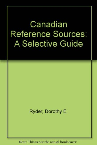 Canadian Reference Sources: A Selective Guide