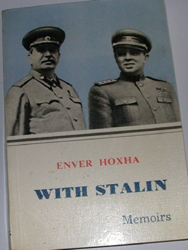 9780888030887: With Stalin [Paperback] by Enver Hoxha