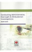 9780888044884: Conducting Administrative, Oversight & Ombudsman Investigations