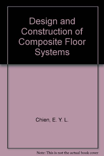 9780888110565: Design and Construction of Composite Floor Systems