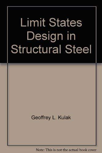 9780888111197: Limit States Design in Structural Steel