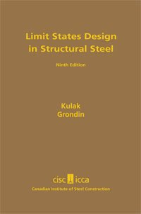 9780888111579: LIMIT STATES DESIGN IN STRUCTURAL STEEL