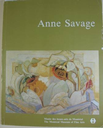 Anne Savage: Sa vision de la beauté: Savage, Anne, 1896-1971)